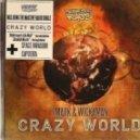 J Majik And Wickaman - Crazy World (Extended Radio)