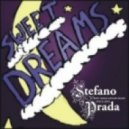 Stefano Prada - Sweet Dreams (old School Mix)