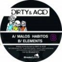 Dirty & Acid - Malos Habitos (original Mix)