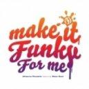 Attacca Pesante Ft. Shea Soul & Kardinal Offishal - Make It Funky For Me (remix)