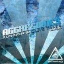 Aggresivnes - Fussion