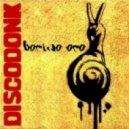 Discodonk - Borino Oro - Original Mix