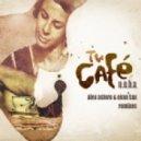 N.O.H.A. - Tu Cafe (alex Astero & Evan Sax Radio Mix)