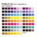 Public DJ Feat. Emanuelle - My Night (Nick Corline Extended Mix)