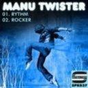Manu Twister - Rythm