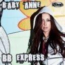 Baby Anne - Bb Express (Original Mix)