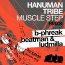 Hanuman Tribe - Muscle Step - Original Mix