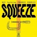 Q45 - Squeeze - Black & Blunt Remix