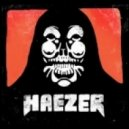 Haezer - It's Not Our Fault