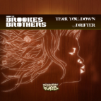 The Brookes Brothers  - Tear You Down