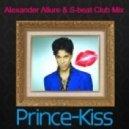 Prince - Kiss (Alexander Allure & S-beat Club Remix)