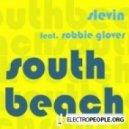 Slevin Featuring Robbie Glover - South Beach (Slevin Sunset Remix)