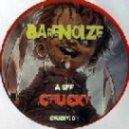 Bare Noize - Chucky