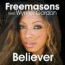 Freemasons Feat. Wynter Gordon - Believer (Club Instrumental Mix)