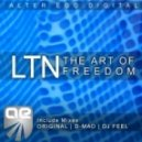 LTN - The Art Of Freedom (Dj Feel Remix)