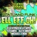 Flatland Funk - Ell Eff Oh (Ftampa Remix)