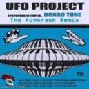 Ufo Project - Bongo Tune (the Funkrash Remix)
