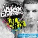 Alex Guerrero - Get Dirty (Original Mix)
