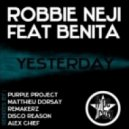 Benita feat Robbie Neji - Yesterday (Purple Project Remix)