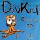 DivKid - Octopussy (E-Cologyk Remix)
