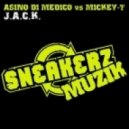 Asino Di Medico vs. Mickey T - J.A.C.K. (Coqui Selection Energy Remix)