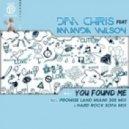 Dim Chris Ft. Amanda Wilson - You Found Me (Promise Land Miami 305 Mix)