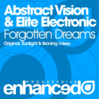 Abstract Vision & Elite Electronic - Forgotten Dreams (Sunlight Mix)