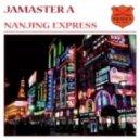 Jamaster A - Nanjing Express (Robert Vadney's Hell Train Remix)
