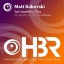 Matt Bukovski - Surrounding You (Right Face Remix)