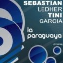 Sebastian Ledher & Tini Garcia - La Paraguaya (Original Mix)
