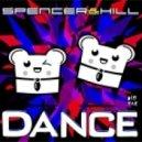 Spencer & Hill - Dance (Dirtyloud Remix)