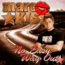 Marc Kiss - No Easy Way Out (MD Electro & Eric Flow Remix)