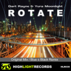 Dart Rayne & Yura Moonlight - Rotate (Original Mix)
