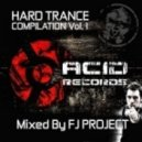 FJ Project -  Hard Trance Compilation Vol 1 (Continuous DJ Mix By FJ Project)