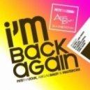 Pete Tha Zouk & Mastercris feat. Abigail Bailey - I'm Back Again (Adam K & Soha Extended Mix)