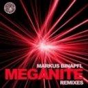 Markus Binapfl Aka Big World - Meganite (Rio Dela Duna & Dany remix)