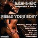 Dan-E-MC feat. Ash & Lady B. - Freak Your Body (Bobby & Steve Groove Odyssey Vocal Remix)