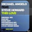 Michael Angelo feat. Steve Howard - This Love (Progressive Mix)
