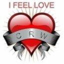 CRW - I Feel Love (Steve Hill vs. Technikal Remix)