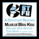 A Dominant Species - Musical Bliss Kiss (Original Mix)