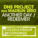 DNS Project - Redeemer (Original Mix)
