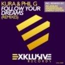 Kura Feat. Phill G - Follow Your Dreams (Energy System Remix)
