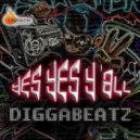 Diggabeatz - Yes Yes Ya\'ll (Original Mix)