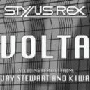 Stylus Rex - Volta [Kiwa Remix]