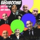 Bashboomb - Just Get Up & Dance