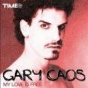 Gary Caos - My Love Is Free (Original Mix)
