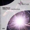 Matt Pincer - Luminous Soul (Original Mix)