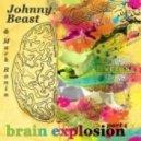 Johnny Beast & Mark Ronin - Brain Explosion (Oksygen Remix)
