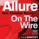 Allure featuring Christian Burns - On The Wire (W&W Remix)