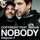 Copyright feat. Imaani - Nobody (main mix)
